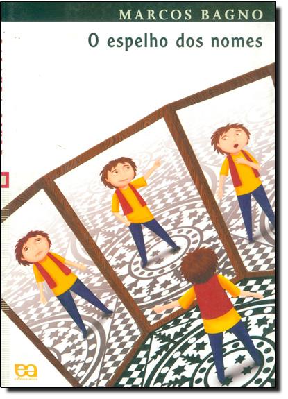 Espelho dos Nomes, O - Palavra Livre, livro de Marcos Bagno