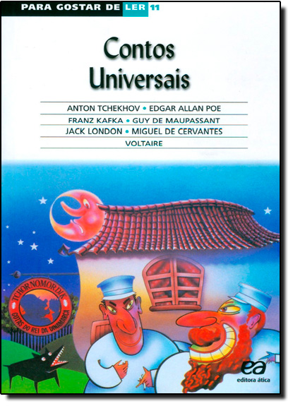 Contos Universais - Vol.11 - Coleção Para Gostar de Ler, livro de Anton Tchekhov