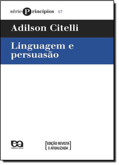 Linguagem e Persuasão, livro de Adilson Citelli