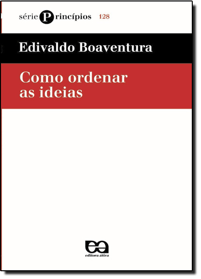Como Ordenar as Ideias, livro de Edivaldo Boaventura