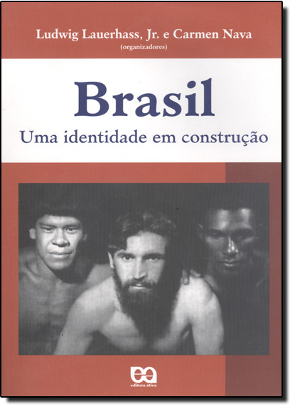 Brasil - Uma Identidade Em Construção, livro de NAVA/ LAUERHASS JR
