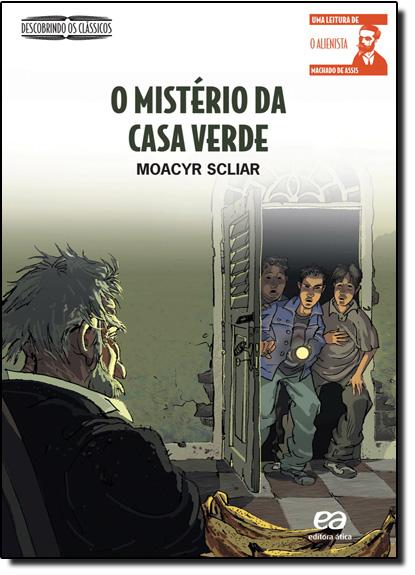 Mistério da Casa Verde, O, livro de Moacyr Scliar