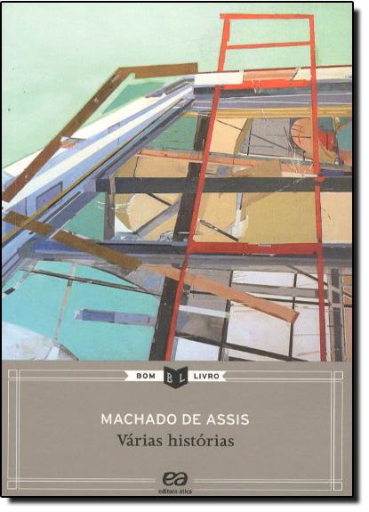 Várias Histórias - Bom Livro, livro de Machado Assis