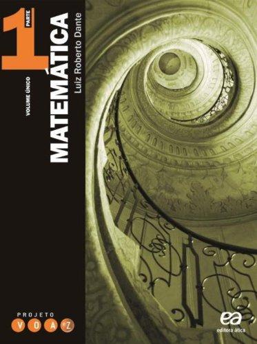 Projeto Voaz Matematica: 3 Vols. Mais Caderno de Exercícios, livro de Luiz Roberto Dante