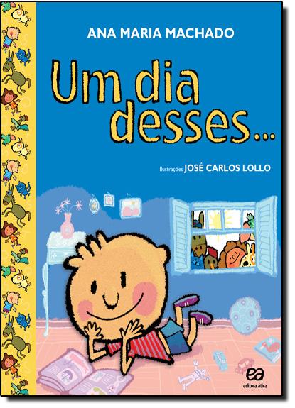 Dia Desses, Um, livro de Ana Maria Machado