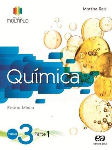 Química - Vol.3 - Projeto Múltiplo, livro de Martha Reis