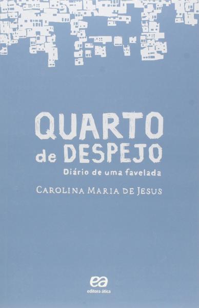 Quarto de Despejo: Diário de Uma Favelada, livro de Carolina Maria de Jesus