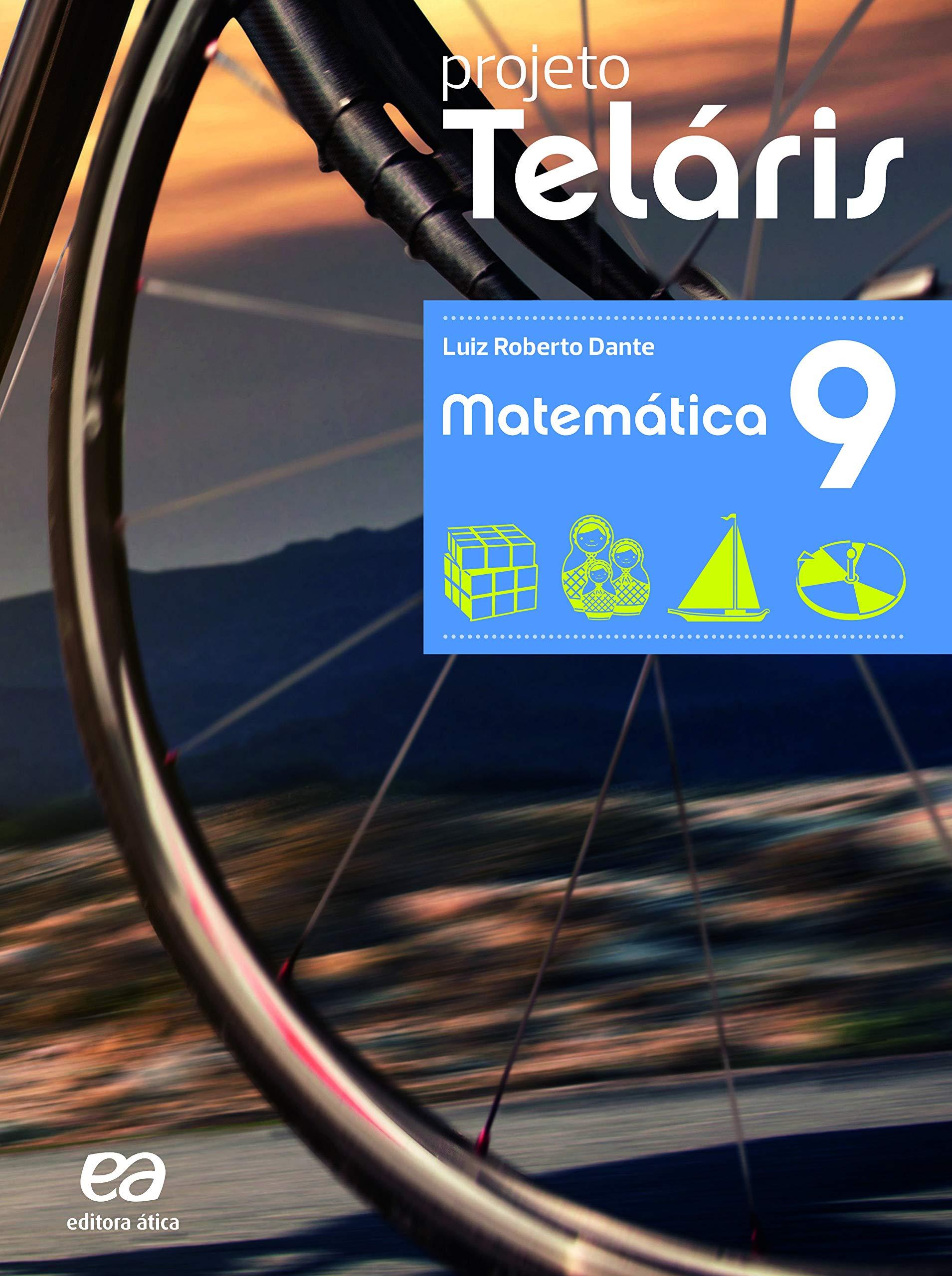 Projeto Teláris - Matemática - 9º Ano, livro de Luiz Roberto Dante