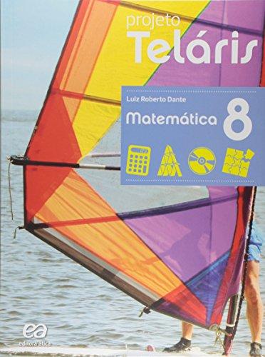 Projeto Teláris - Matemática - 8º Ano, livro de Luiz Roberto Dante