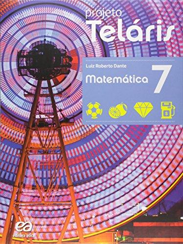 Projeto Teláris - Matemática - 7º ano, livro de Luiz Roberto Dante