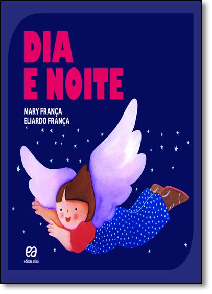 Dia e Noite, livro de Mary Franca