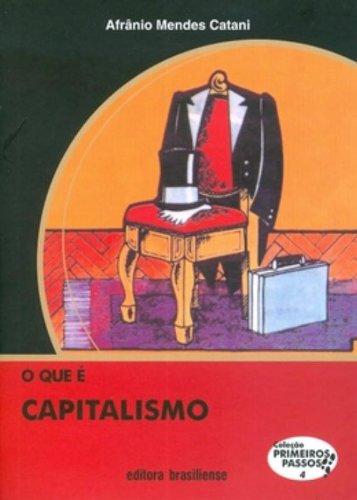 Que E Capitalismo?, O, livro de Afranio Mendes Catani