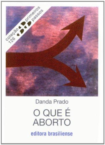 O Que É Aborto, livro de Danda Prado
