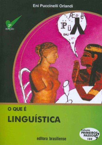 O que É Linguística. Coleção Primeiros Passos, livro de Eni Puccinelli Orlandi