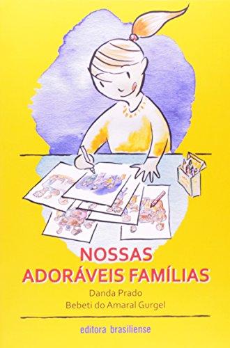 Nossas Adoráveis Famílias, livro de Danda Prado
