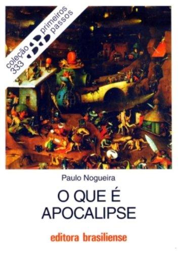 O Que E Apocalipse, livro de Paulo Nogueira