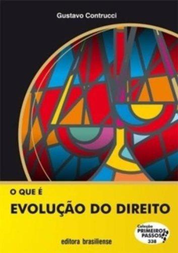 O Que É Evolução Do Direito, livro de Gustavo Contrucci