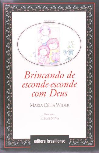 Brincando de Esconde-esconde com Deus, livro de Maria Celia Wider