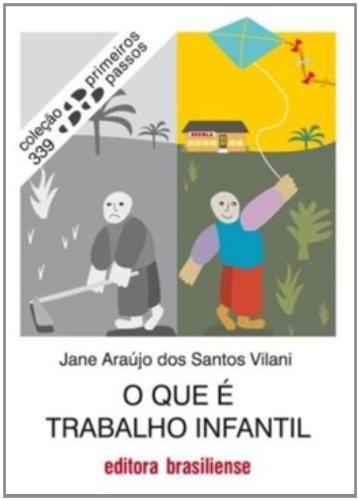 O que É Trabalho Infantil, livro de Jane Araujo dos Santos Vilani