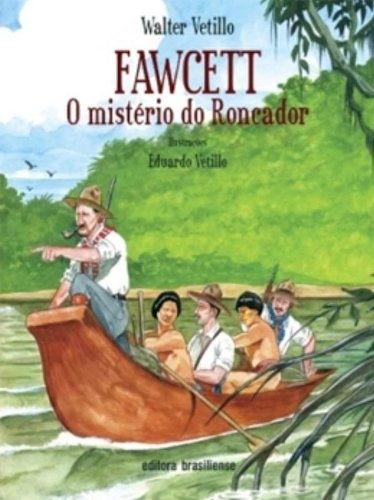 Fawcett: O Misterioso do Roncador, livro de Walter Vetroni