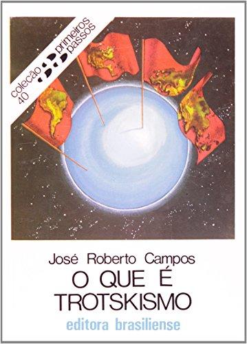 Que E Trotskismo?, O, livro de Jose Roberto Campos