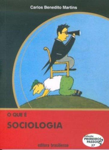 O que É Sociologia, livro de Carlos Benedito Martins