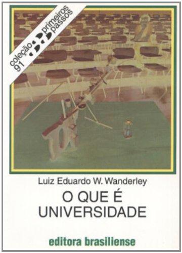 O Que E Universidade, livro de Luiz Eduardo W Wanderley