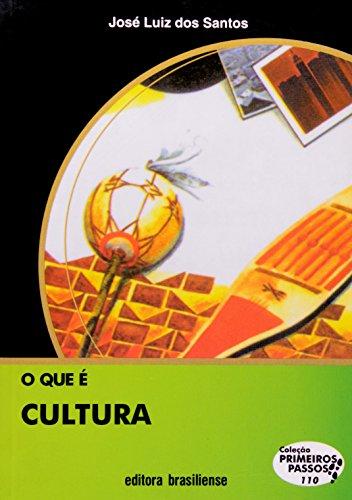 O Que É Cultura - Coleção Primeiros Passos, livro de José Luiz Dos Santos