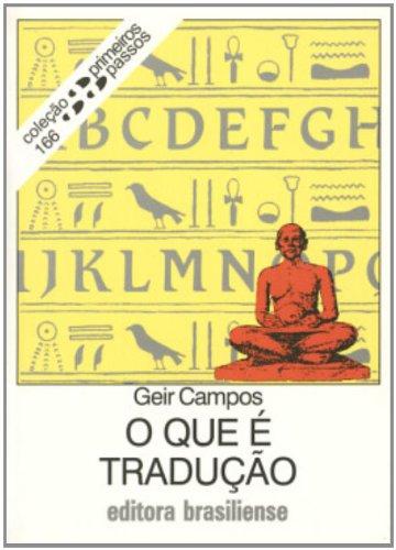 O Que É Tradução - Coleção Primeiros Passos, livro de Geri Campos