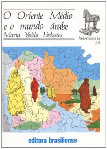 Oriente Médio Mundo Dos Árabes, livro de Maria Yedda Linhares