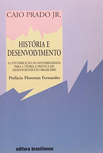 História e Desenvolvimento, livro de Caio Prado Junior