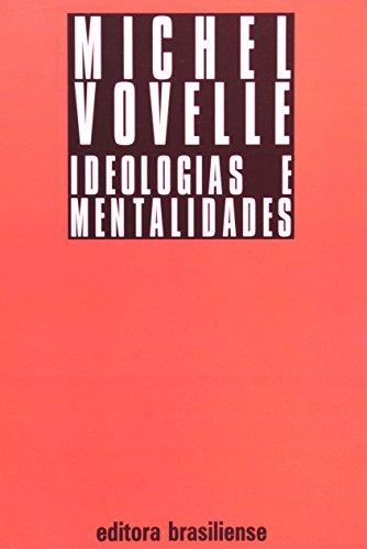 Ideologias E Mentalidades, livro de Michel Vovelle