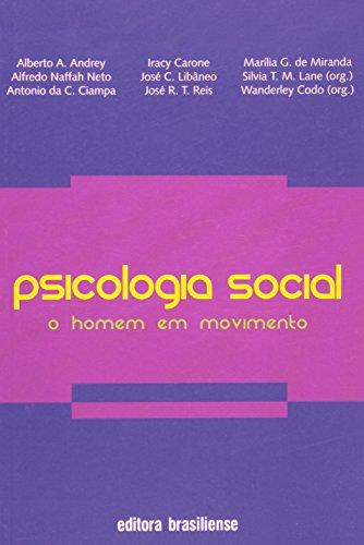 Psicologia Social. O Homem em Movimento, livro de Wanderley Codo