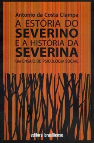 A Estória do Severino e a História da Severina, livro de Antonio da Costa Ciampa