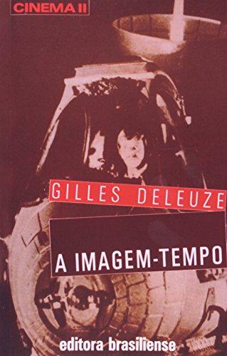 A Imagem-Tempo, livro de Gilles Deleuze