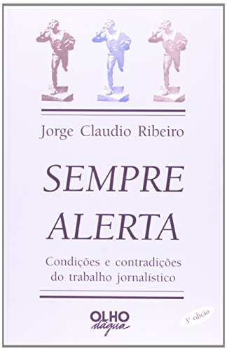 Sempre Alerta, livro de Jorge Claudio Noel Ribeiro Jr.
