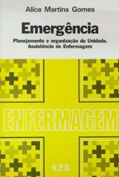 Emergência - 2ª edição, livro de Alice Martins Gomes