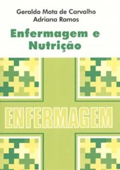 Enfermagem e nutrição, livro de Geraldo Mota de Carvalho, Adriana Ramos