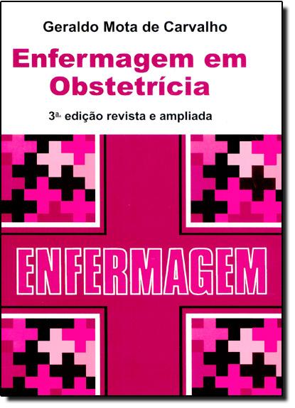 Enfermagem em Obstetrícia, livro de Geraldo Mota de Carvalho