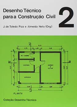 Desenho técnico para a construção civil, livro de J. de Toledo Piza e Almeida Neto