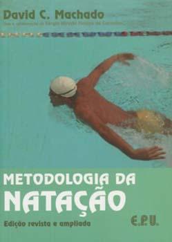 Metodologia da natação - 2ª edição, livro de David C. Machado