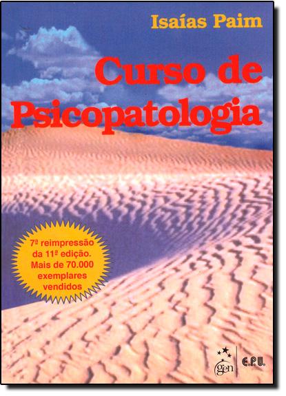 Curso de Psicopatologia, livro de Isaias Paim