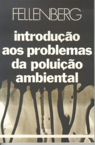 Introdução aos problemas da poluição ambiental - 3ª edição, livro de Gunter Fellenberg
