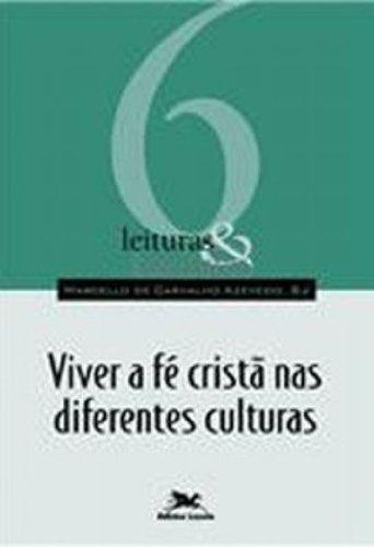 Viver a fé cristã nas diferentes culturas, livro de Marcello de Carvalho Azevedo