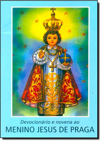 Devocionário e Novena ao Menino Jesus de Praga, livro de Ana Cristina Mancussi