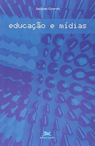 Educação e mídia, livro de Jacques Gonnet