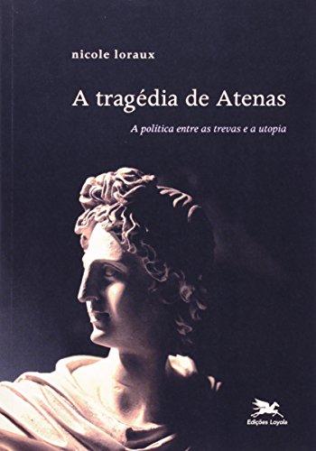 Tragédia de Atenas (A), livro de Nicole Loraux
