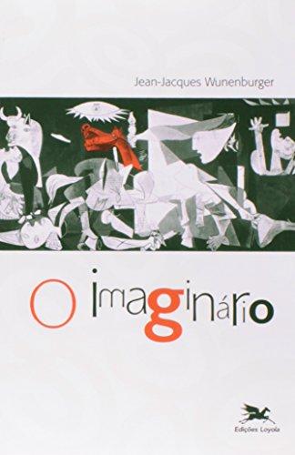 Imaginário (O), livro de Jean-Jacques Wunenburger