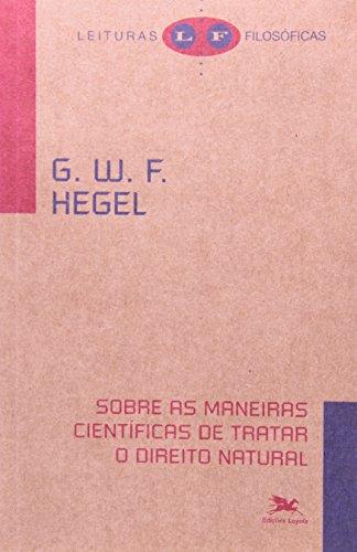Sobre as maneiras científicas de tratar o direito natural, livro de G. W. F. Hegel