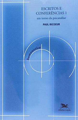 Escritos e conferências 1 - Em torno da psicanálise, livro de Paul Ricoeur